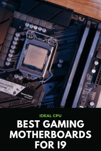 Best Gaming Motherboards for i9 CPUs