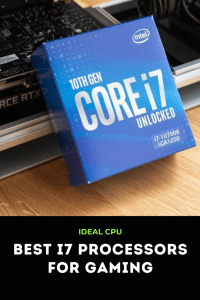 Best i7 Processors for Gaming
